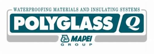 ROOFING AND WATERPROOFING SYSTEMS POLYGLASS Q MAPEI G R O U P