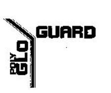 POLY GLO/GUARD