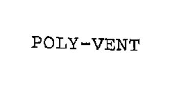 POLY-VENT