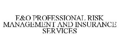 E&O PROFESSIONAL RISK MANAGEMENT AND INSURANCE SERVICES
