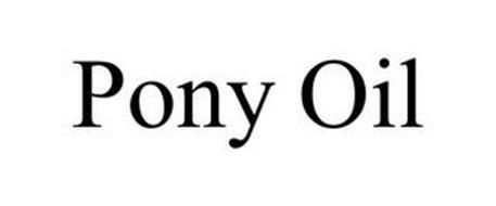 PONY OIL