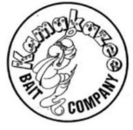 KAMAKAZEE BAIT COMPANY