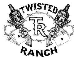 TWISTED RANCH TR TR TR 10 J Q K A A 0 J Q K A A
