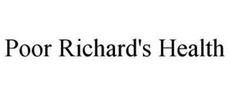 POOR RICHARD'S HEALTH
