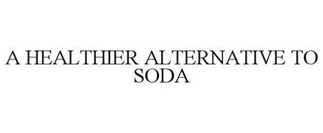 A HEALTHIER ALTERNATIVE TO SODA
