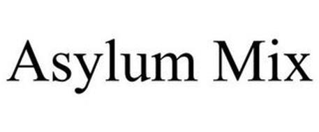 ASYLUM MIX