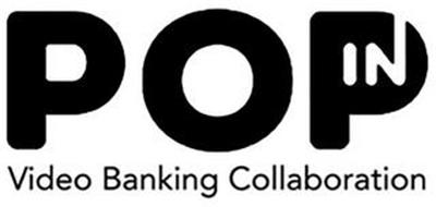 POPIN VIDEO BANKING COLLABORATION