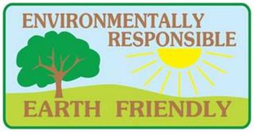 ENVIRONMENTALLY RESPONSIBLE EARTH FRIENDLY