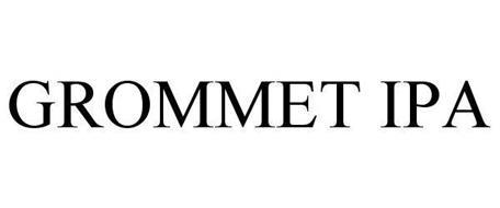 GROMMET IPA
