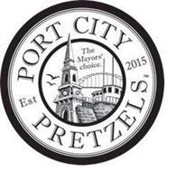 PORT CITY PRETZELS THE MAYORS' CHOICE. EST 2015