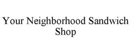 YOUR NEIGHBORHOOD SANDWICH SHOP