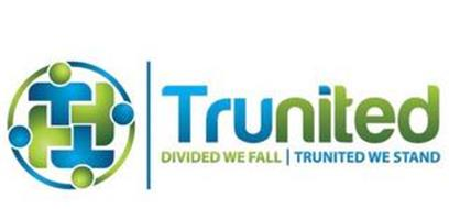 TRUNITED DIVIDED WE FALL | TRUNITED WE STAND