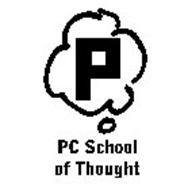 P PC SCHOOL OF THOUGHT