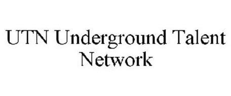 UTN UNDERGROUND TALENT NETWORK