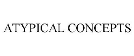 ATYPICAL CONCEPTS