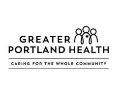 GREATER PORTLAND HEALTH CARING FOR THE WHOLE COMMUNITY