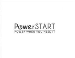 POWERSTART POWER WHEN YOU NEED IT