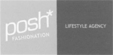 POSH FASHIONATION LIFESTYLE AGENCY