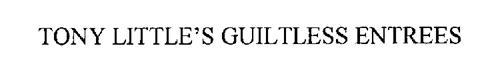 TONY LITTLE'S GUILTLESS ENTREES