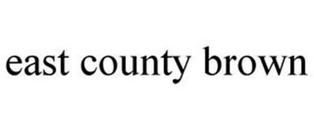 EAST COUNTY BROWN