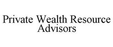 PRIVATE WEALTH RESOURCE ADVISORS