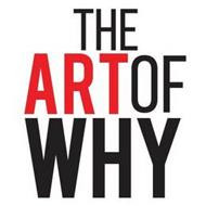 THE ART OF WHY