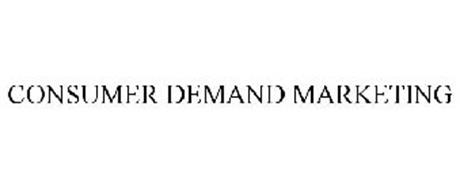 CONSUMER DEMAND MARKETING