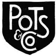 POTS & CO