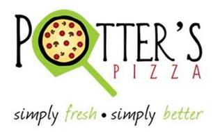 POTTER'S PIZZA SIMPLY FRESH · SIMPLY BETTER