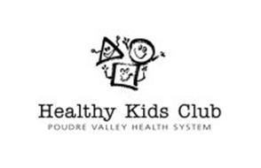 HEALTHY KIDS CLUB POUDRE VALLEY HEALTH SYSTEM