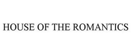 HOUSE OF THE ROMANTICS