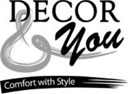 DECOR & YOU COMFORT WITH STYLE