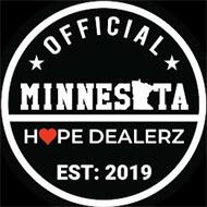 OFFICIAL MINNESOTA HOPE DEALERZ EST: 2019
