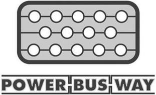 POWER BUS WAY