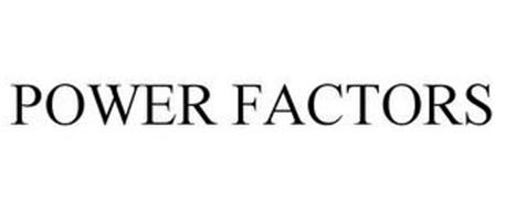 POWER FACTORS