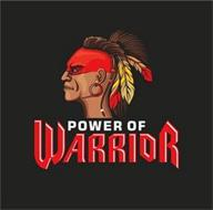 POWER OF WARRIOR