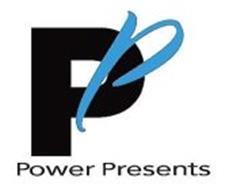 PP POWER PRESENTS