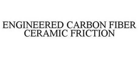 ENGINEERED CARBON FIBER CERAMIC FRICTION