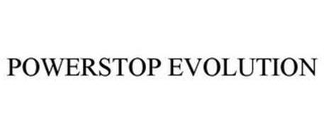 POWERSTOP EVOLUTION