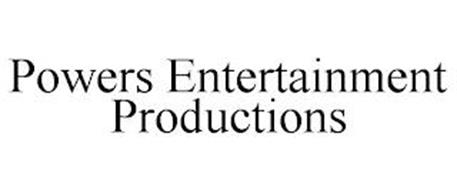 POWERS ENTERTAINMENT PRODUCTIONS