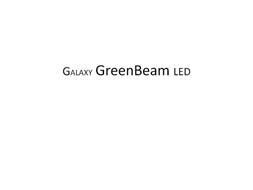 GALAXY GREEN BEAM