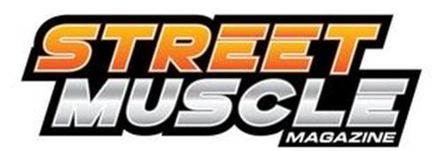 STREET MUSCLE MAGAZINE