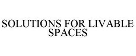 SOLUTIONS FOR LIVABLE SPACES