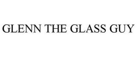 GLENN THE GLASS GUY