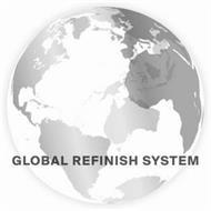 GLOBAL REFINISH SYSTEM