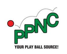 PPNC YOUR PLAY BALL SOURCE!