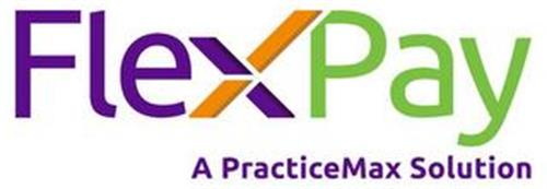 FLEXPAY A PRACTICEMAX SOLUTION
