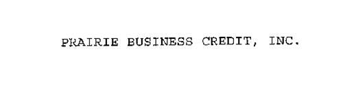 PRAIRIE BUSINESS CREDIT, INC.