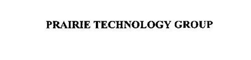 PRAIRIE TECHNOLOGY GROUP