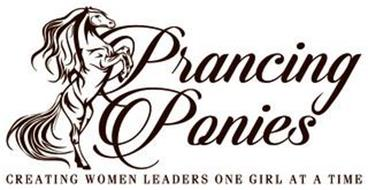 PRANCING PONIES CREATING WOMEN LEADERS ONE GIRL AT A TIME